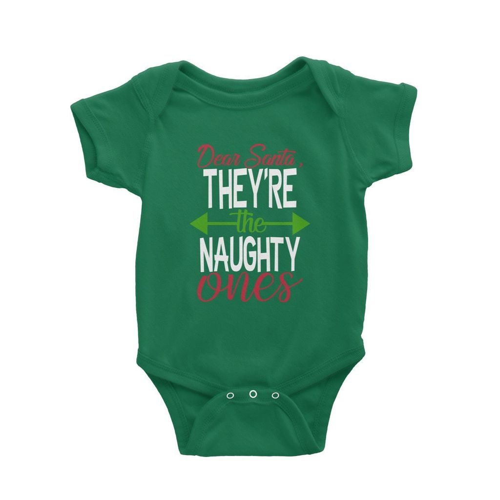 Dear Santa, They're The Naughty Ones Baby Romper Christmas Funny Green.jpg