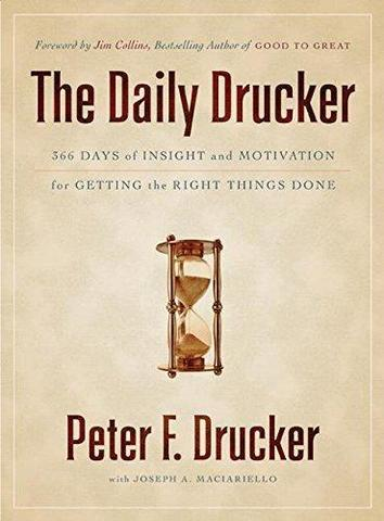 The Daily Drucker-366 Days of Insight and Motivation for Getting the Right Things Done.jpg