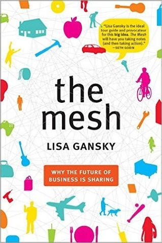 The Mesh-Why the Future of Business Is Sharing.jpg