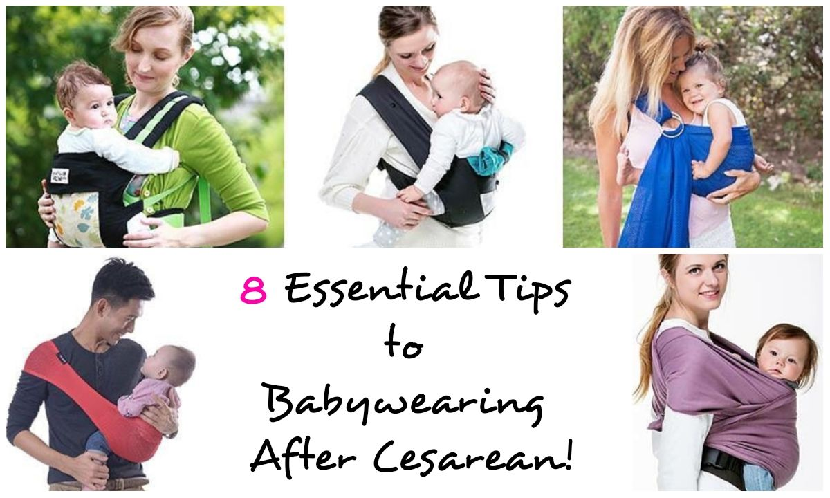 8 Essential Tips to Babywearing After Cesarean!