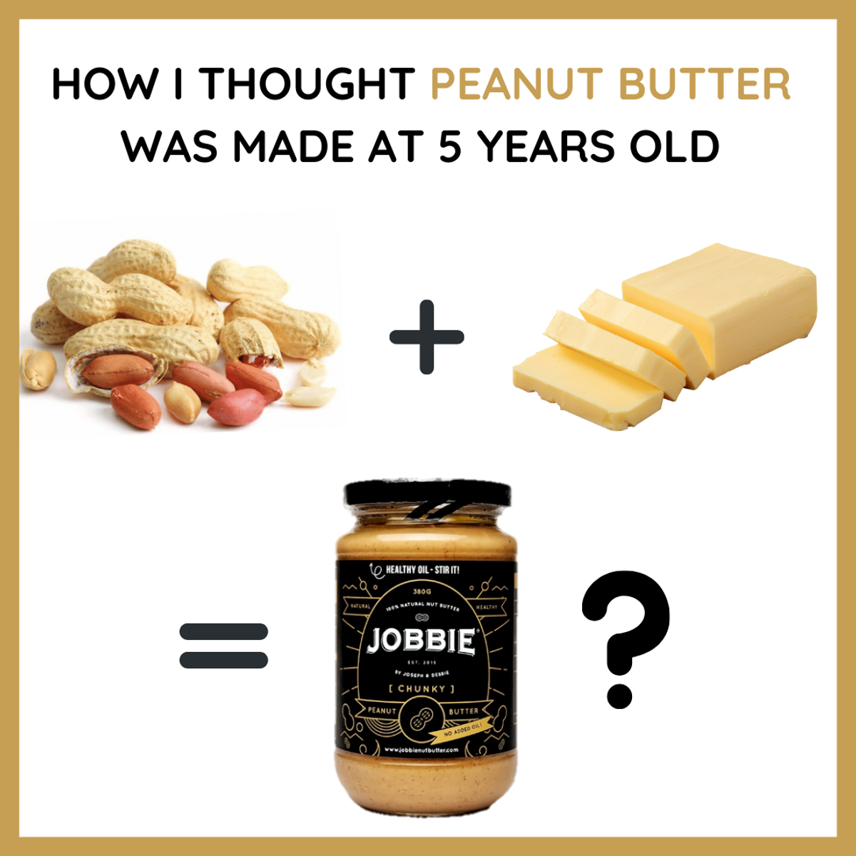 Wait, WHAT??! There is actually NO BUTTER in Peanut Butter???
