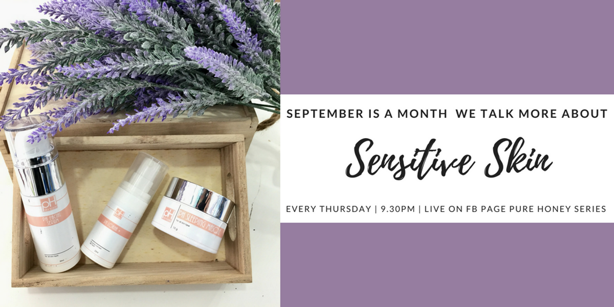 September Is All About Sensitive Skin