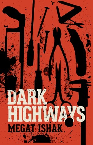 40.DARK HIGHWAYS.jpg