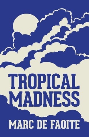 47.TROPICAL MADNESS.jpg