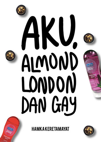 Aku, Almond London dan Gay.jpg
