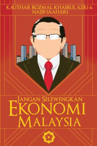 jangan selewengkan ekonomi malaysia.jpg