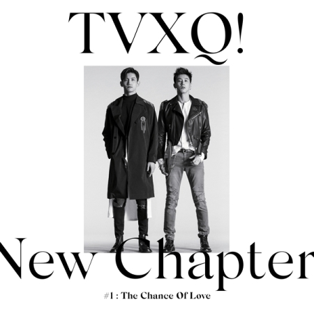 C4462 TVXQ! - Album Vol.8 [New Chapter #1 - The Chance of Love].jpg