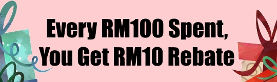 RM10 For Every RM100 Spent