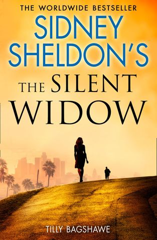 sidney-sheldon-s-the-silent-widow-a-gripping-new-thriller-for-2018-with-killer-twists-and-turns