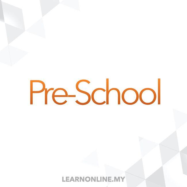 Learn Online Malaysia - Prepare for UPSR, PT3 & SPM | Choose Your School - Preschool Pre-Primary