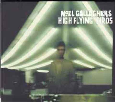 NOEL GALLAGHER'S HIGH FLYING BIRDS Noel Gallagher's High Flying Birds (Limited Edition) CD + DVD.jpg