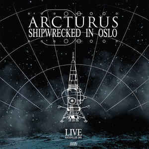 ARCTURUS Shipwrecked in Oslo CD.jpg