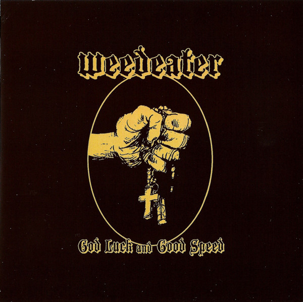 WEEDEATER God Luck and Good Speed CD.jpg