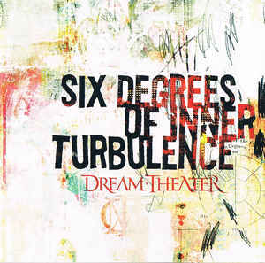 DREAM THEATER Six Degrees Of Inner Turbulence 2CD.jpg