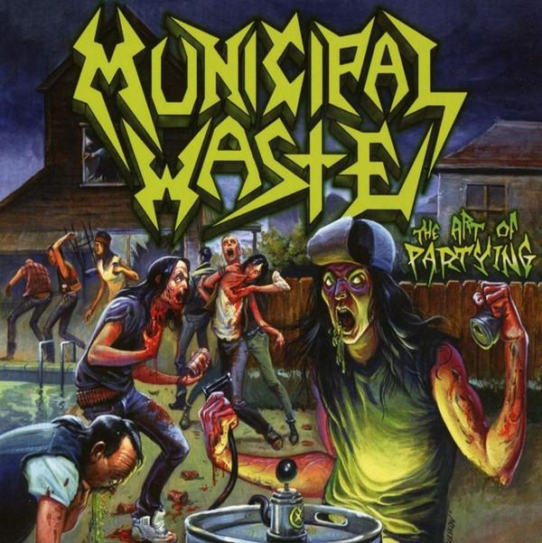 MUNICIPAL WASTE The Art Of Partying (2019 Reissue) LP.jpg