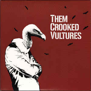 THEM CROOKED VULTURES Them Crooked Vultures 2LP.jpg