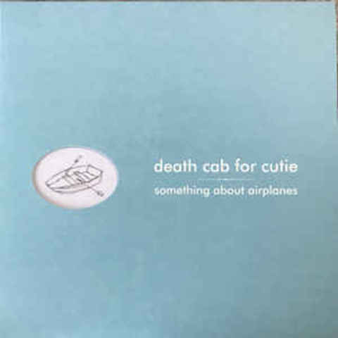 DEATH CAB FOR CUTIE Something About Airplanes (Reissue, 180) LP.jpg