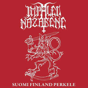 IMPALED NAZARENE Suomi Finland Perkele (Limited Edition, Reissue) CD1.jpg