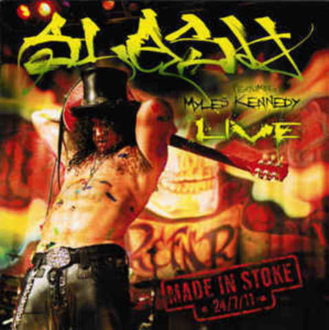 SLASH Featuring Myles Kennedy ‎Made In Stoke 2CD.jpg