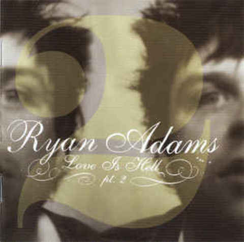 RYAN ADAMS Love Is Hell Pt.2 CD.jpg