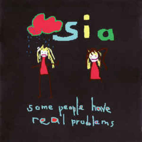 SIA Some People Have Real Problems CD.jpg