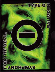 TYPE O NEGATIVE Symphony For The Devil DVD+CD single.jpg