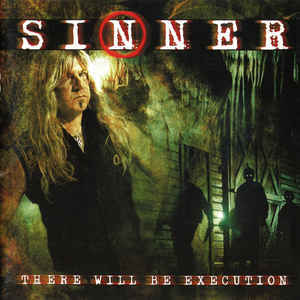 SINNER There Will Be Execution (Limited Edition, Numbered, Reissue, Remastered, Digipak) CD.jpg