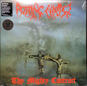 ROTTING CHRIST Thy Mighty Contract (Reissue, 180gm) LP.jpg