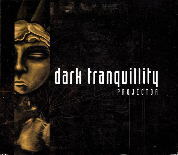 DARK TRANQUILLITY Projector (Reissue, Remastered, Slipcase) CD.jpg