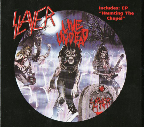SLAYER Live Undead Haunting The Chapel (Reissue, Remastered, Digipak) CD.jpg