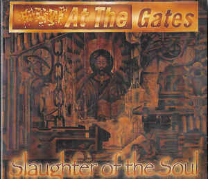 AT THE GATES Slaughter of the Soul (Reissue, Remastered, Digipak) CD.jpg
