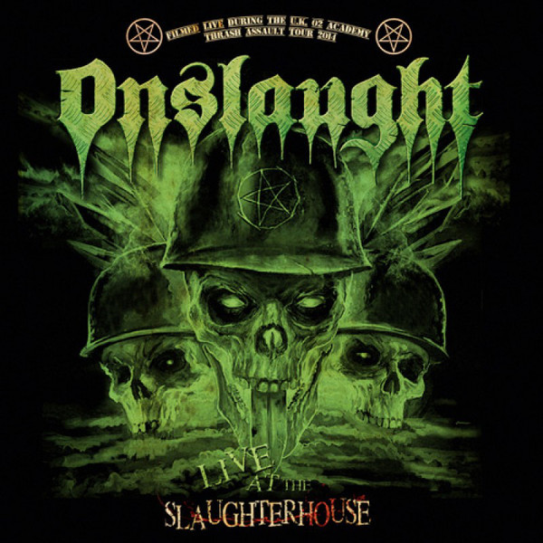 ONSLAUGHT Live At The Slaughterhouse CD+DVD.jpg