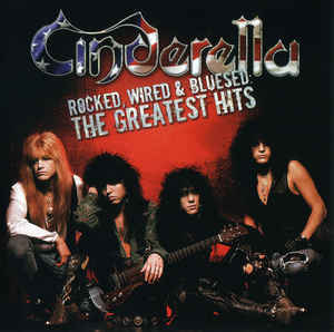 CINDERELLA Rocked Wired & Bluesed The Greatest Hits CD.jpg