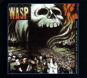 W.A.S.P. The Headless Children (Reissue, Remastered, Digipak) CD.jpg
