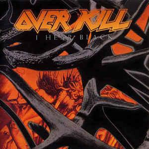 OVERKILL I Hear Black CD.jpg
