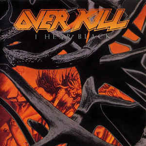 OVERKILL I Hear Black CD.jpg