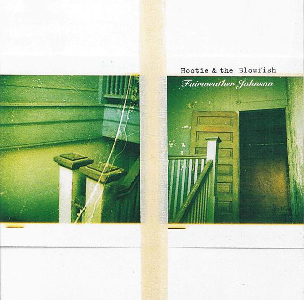 HOOTIE & THE BLOWFISH Fairweather Johnson CD.jpg