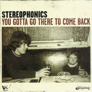 STEREOPHONICS You Gotta Go There To Come Back CD.jpg