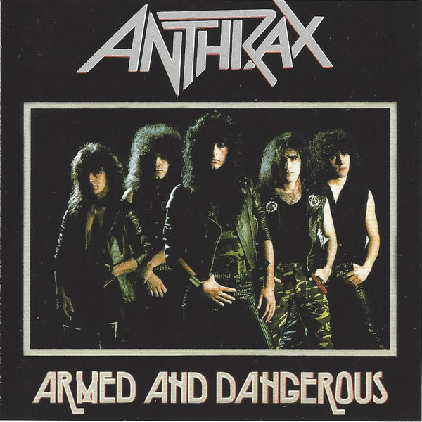 ANTHRAX Armed And Dangerous CD.jpg