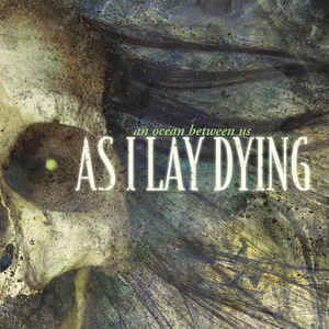 AS I LAY DYING An Ocean Between Us CD.jpg