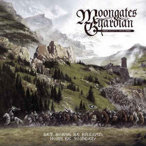 MOONGATES GUARDIAN Let Horse Be Bridled, Horn Be Sounded! CD.jpg