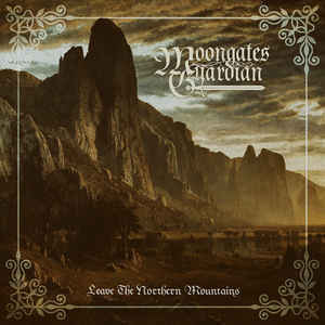 MOONGATES GUARDIAN Leave The Northern Mountains CD.jpg