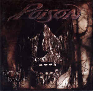 POISON Native Tongue CD.jpg
