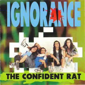 IGNORANCE The Confident Rat CD.jpg
