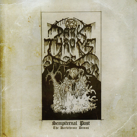 DARKTHRONE Sempiternal Past (The Darkthrone Demos) CD.jpg