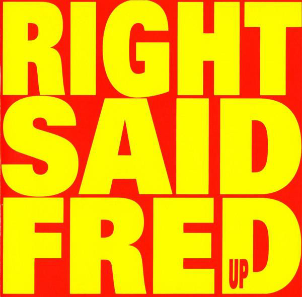 RIGHT SAID FRED Up CD.jpg