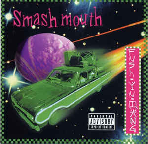 SMASH MOUTH Fush Yu Mang CD.jpg
