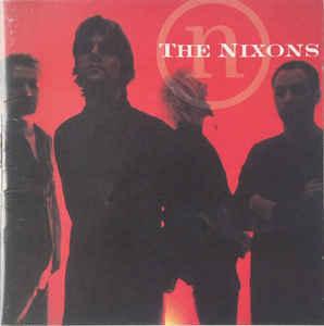 THE NIXONS The Nixons CD.jpg