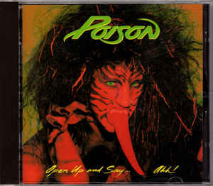 POISON Open Up And Say....Ahh! CD.jpg