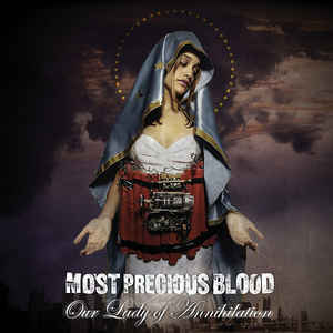 MOST PRECIOUS BLOOD Our Lady Of Annihilation CD.jpg